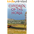 Children of the Horse: Snow Fire's Journey (Children of the Horse Snow Fire's Journey Book 1)