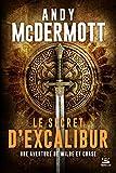 Une aventure de Wilde et Chase, T3 - Le Secret d'Excalibur