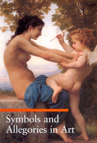 Symbols and Allegories in Art (Guide to Imagery Series)