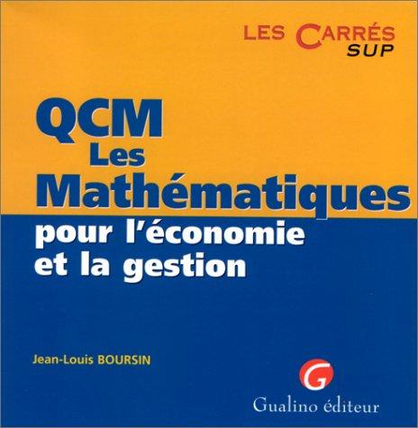 QCM, les mathématiques pour l'économie et la gestion par Jean-Louis Boursin