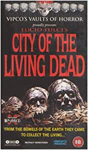 City Of The Living Dead [VHS] [1981]