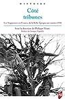 Côté tribunes: Les supporters en France, de la Belle Époque aux années 1930. Préface de Georges Vigarello par Tétart