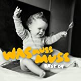 Was Muss Muss - Best Of (Sonderedition, inklusive 2 CDs + 1 DVD)