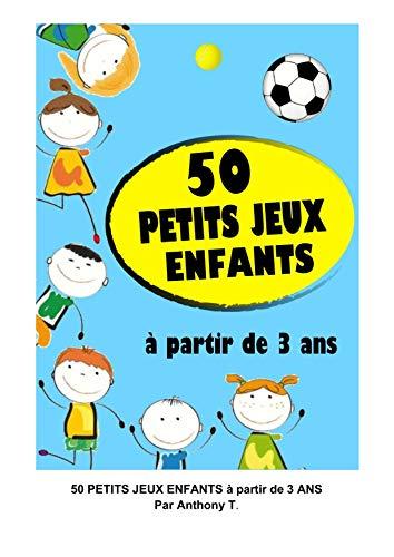 Couverture du livre 50 petits jeux enfants