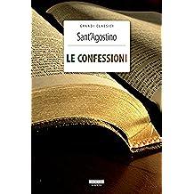 Le confessioni (Classici del pensiero Vol. 3) (Italian Edition)