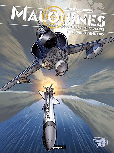 Malouines, tome 3 : Le ciel appartient aux faucons, super étendard par Nestor Barron