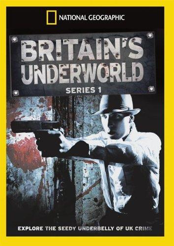 National Geographic - Britains Underworld: Series 1