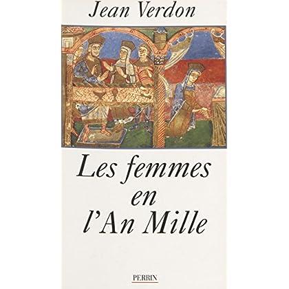 Les Femmes en l'an mille (Hors Collection)