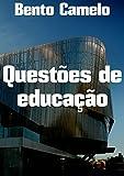 Questões de educação (Portuguese Edition)