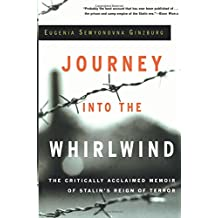 Journey into the Whirlwind (Helen and Kurt Wolff Books)