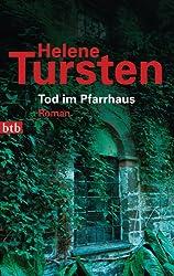 Tod im Pfarrhaus: Roman (Die Irene-Huss-Krimis 4)