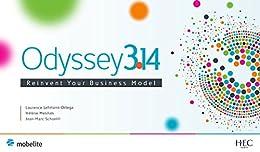 Odyssey 3.14: Reinvent your business model (English Edition) par [Lehmann-Ortega, Laurence, Musikas, Hélène, Schoettl, Jean-Marc]