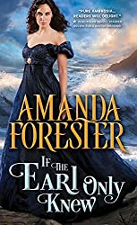 If the Earl Only Knew (The Daring Marriages) by Amanda Forester (2016-07-05)