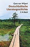 Deutschbaltische Literaturgeschichte - Gero von Wilpert