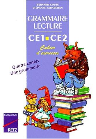 Grammaire-lecture CE1-CE2 : cahier d'exercices