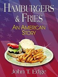 Hamburgers & Fries: An American Story (Thorndike Nonfiction)