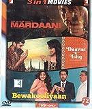 Mardaani/Daawat E Ishq/Bewakoofiyaan