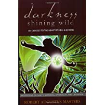 Amazon robert augustus masters bcher hrbcher bibliografie darkness shining wild an odyssey to the heart of hell beyond meditations on fandeluxe Image collections