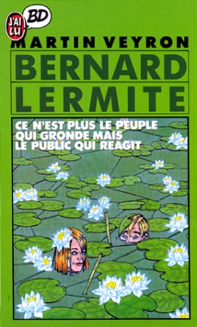 Bernard Lermite : Ce n'est plus le peuple qui gronde mais le public qui réagit