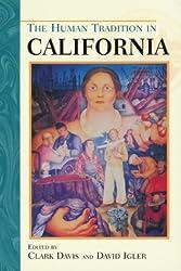 The Human Tradition in California (Human Tradition in America) (The Human Tradition in America)
