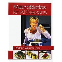 Macrobiotics for All Seasons