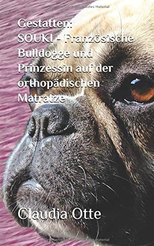 Gestatten: SOUKI - Französische Bulldogge und Prinzessin auf der orthopädischen Matratze - Runde Matratze Legen