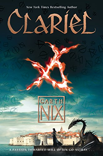 Clariel: The Lost Abhorsen (Old Kingdom Book 4) (English Edition)