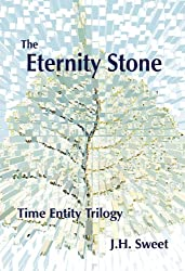The Eternity Stone (The Time Entity Trilogy 2) (English Edition)