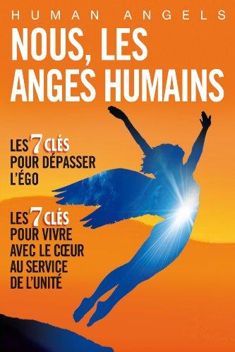 Nous, les Anges Humains por Human Angels