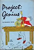 Front cover for the book Project: Genius by William D. Hayes