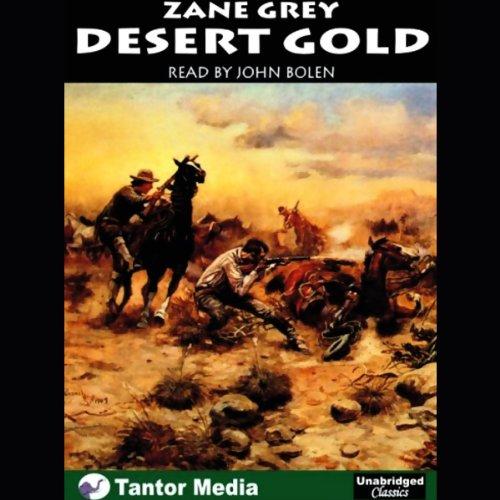 Desert Gold  Audiolibri