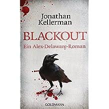 Blackout: Ein Alex-Delaware-Roman 1