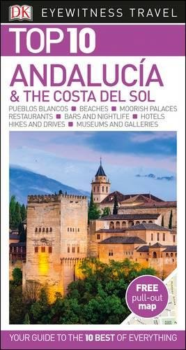 Andalucía & the Costa del Sol. Top 10 eyewitness (DK Eyewitness Travel Guide) por Vv.Aa.