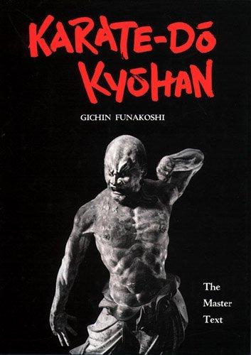 Karate-Do Kyohan: The Master Text (1st Edition) by Gichin Funakoshi (1973-01-01)