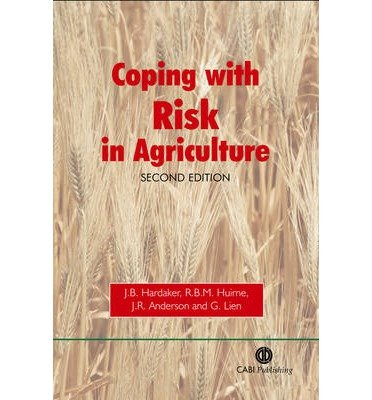 [(Coping with Risk in Agriculture )] [Author: J.B. Hardaker] [Jun-2004]