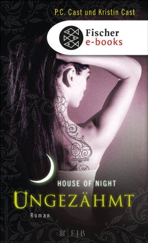 Ungezähmt: House of Night