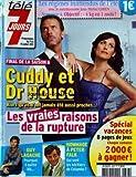 TELE 7 JOURS [No 2667] du 09/07/2011 - CUDDY ET LE DR HOUSE / LES VRAIES RAISON DE LA RUPTURE - GUY LAGACHE QUITTE M6 - HOMMAGE A PETER FALK