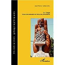 Le Togo: Lieux de mémoire et sites de conscience
