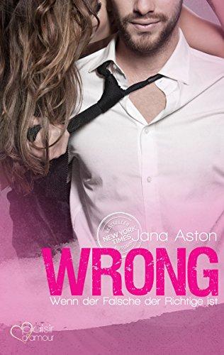 Wrong: Wenn der Falsche der Richtige ist (Wrong-Serie 1)