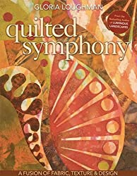 Quilted Symphony: A Fusion of Fabric, Texture & Design [With Pattern(s)]