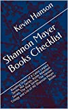 Shannon Mayer Books Checklist: Reading Order of A Celtic Legacy Series, Nix Series, Rylee Adamson Series, The Risk Series, The Venom Trilogy and List of All Shannon Mayer Books (English Edition)