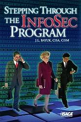 Title: Stepping Through the InfoSec Program
