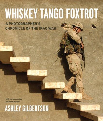 Whiskey Tango Foxtrot: A Photographer's Chronicle of the Iraq War por Ashley Gilbertson