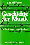 Geschichte der Musik - Ein Studien- und Nachschlagebuch -