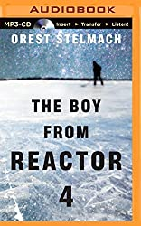 The Boy from Reactor 4 (The Nadia Tesla Series) by Orest Stelmach (2014-12-02)