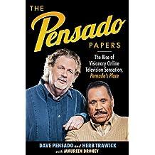 Pensado Papers: The Rise of Visionary Online Television Sensation, Pensado's Place (Music Pro Guides)