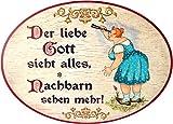 Kaltner Präsente Geschenkidee - Holz Wandschild Spruchschild im Antik Design lustiges Motiv Nachbarn DER LIEBE GOTT SIEHT ALLES (Ø 18 CM)