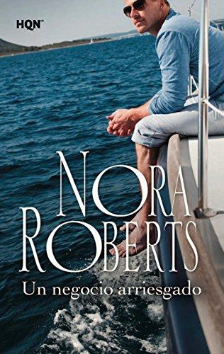 Un negocio arriesgado de Nora Roberts