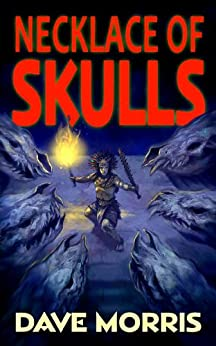 Necklace of Skulls (Critical IF gamebooks) by [Morris, Dave]
