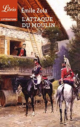 L'Attaque du moulin (Librio littérature t. 182) par Emile Zola